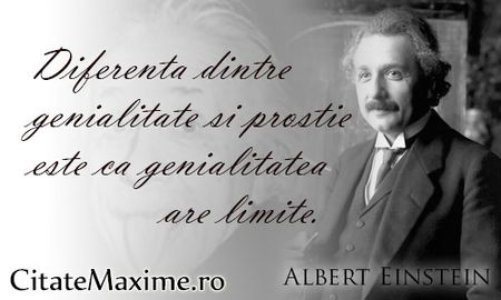 Diferenta-dintre-genialitate-si-prostie-este-ca-genialitatea-are-limit-citat-Albert-Einstein